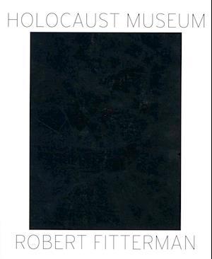 Holocaust Museum af Robert Fitterman