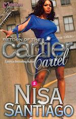 Return of the Cartier Cartel af Nisa Santiago