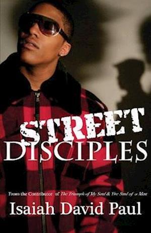 Street Disciples af Isaiah David Paul