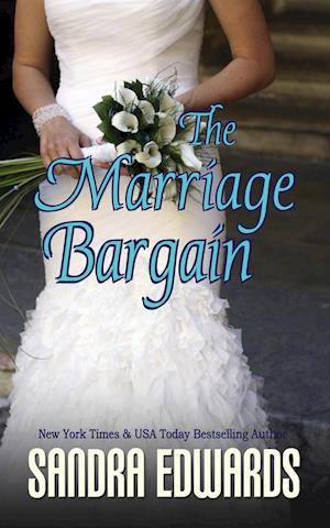 Bog, paperback The Marriage Bargain af Sandra Edwards