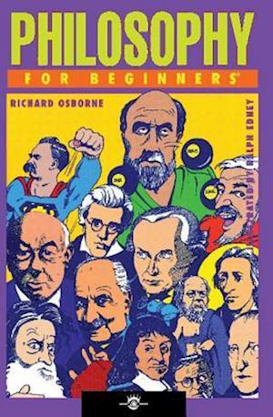 Philosophy for Beginners af Ralph Edney, Richard Osborne