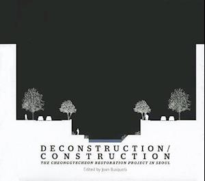 Deconstruction/Construction af Eve Blau, Chris Reed, Ian Klein