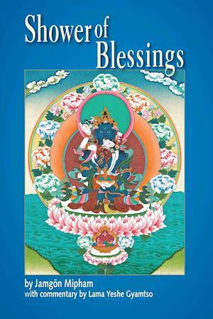 Shower of Blessings af Jamgon Mipham