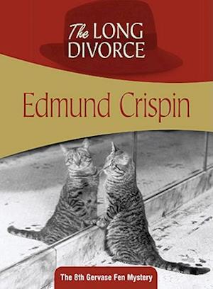 The Long Divorce af Edmund Crispin