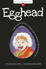 Egghead (Aldo Zelnick Comic Novel)