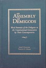 An Assembly of Demigods