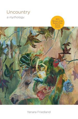 Bog, paperback Uncountry af Yanara Friedland