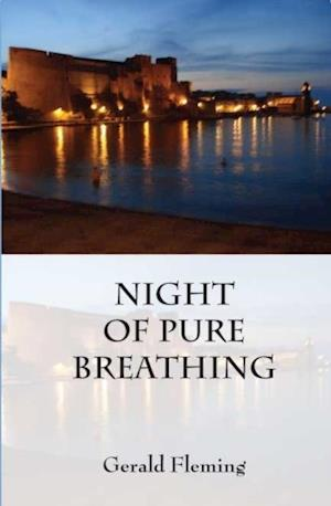 Night of Pure Breathing af Gerald Fleming