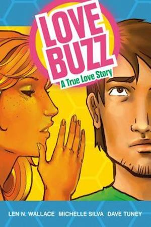 Love Buzz af Len Wallace, Michelle Silva, Dave Tuney