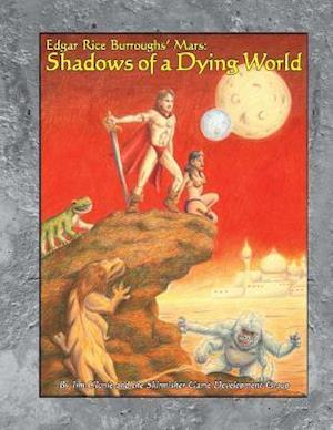 Shadows of a Dying World af Jim Clunie