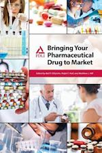 Bringing Your Pharmaceutical Drug to Market