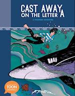 Cast Away on the Letter A: A Philemon Adventure (Toon)