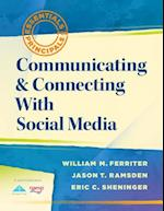 Communicating & Connecting with Social Media af Jason T. Ramsden, Eric C. Sheninger, William M. Ferriter