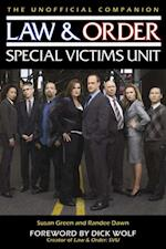 Law & Order: Special Victims Unit Unofficial Companion af Susan Green