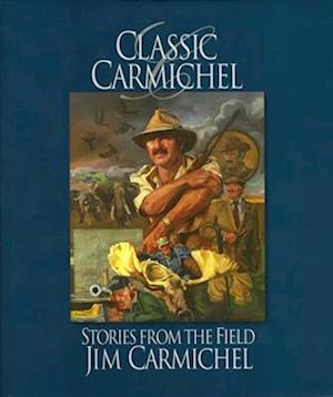 Bog, hardback Classic Carmichel af Jim Carmichel