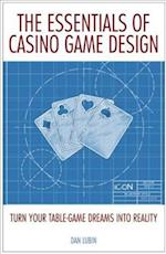 The Essentials of Casino Game Design