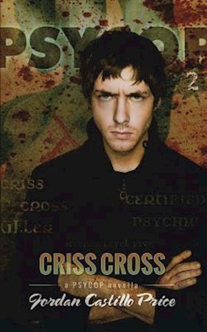 Bog, paperback Criss Cross af Jordan Castillo Price
