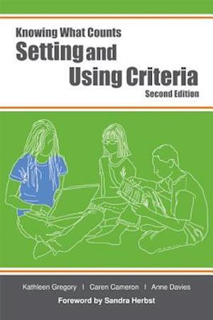 Setting and Using Criteria af Anne Davies