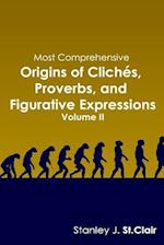 Most Comprehensive Origins of Cliches, Proverbs and Figurative Expressions