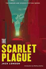 The Scarlet Plague (The Radium Age Science Fiction Series)