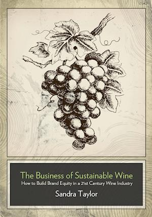 Bog, paperback World of Sustainable Wine af Sandra Taylor
