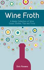 Wine Froth