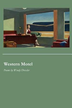 Western Motel af Wendy Drexler