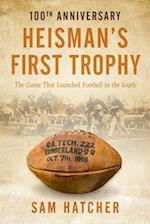 Heisman's First Trophy