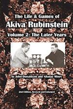 The Life & Games of Akiva Rubinstein (nr. 2)
