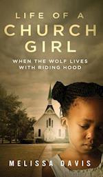 Life of a Church Girl af Melissa Davis