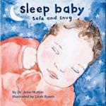 Sleep Baby, Safe and Snug af John Hutton