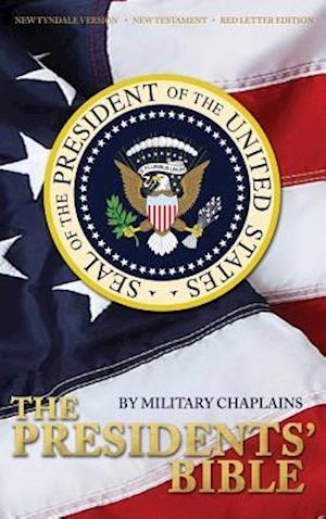 The Presidents' Bible by Military Chaplains af Military Chaplains