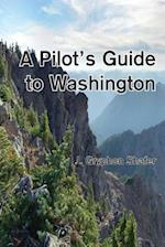 A Pilot's Guide to Washington (Pilots Guides, nr. 1)