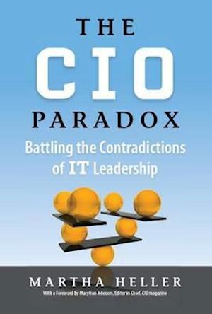 The CIO Paradox af Martha Heller