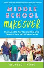 Middle School Makeover af Michelle Icard