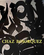 Chaz Bojorquez