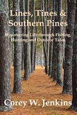 Lines, Tines & Southern Pines