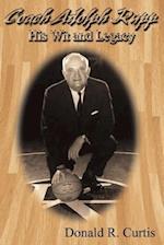 Coach Adolph F. Rupp