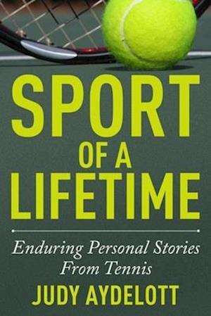 Bog, paperback Sport of a Lifetime af Judy Aydelott