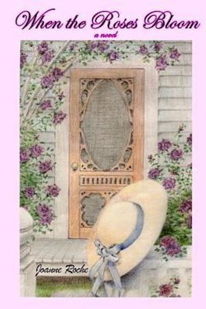 Bog, paperback When the Roses Bloom af Joanne R. Roche