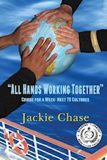 All Hands Working Together Cruise for a Week