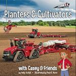 Planters and Cultivators with Casey and Friends (Casey and Friends)