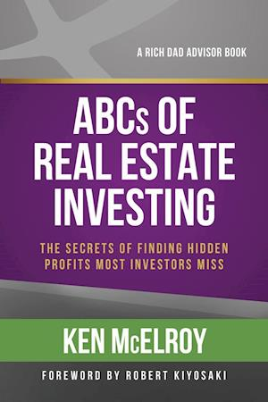 The ABCs of Real Estate Investing af Ken Mcelroy