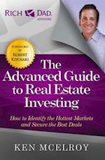 The Advanced Guide to Real Estate Investing af Ken Mcelroy
