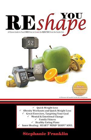 Reshape You af Stephanie Franklin