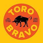 Toro Bravo af John Gorham