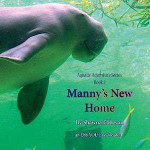 Bog, paperback Manny's New Home af Mrs Shawna Renee Ebbeson M. S.