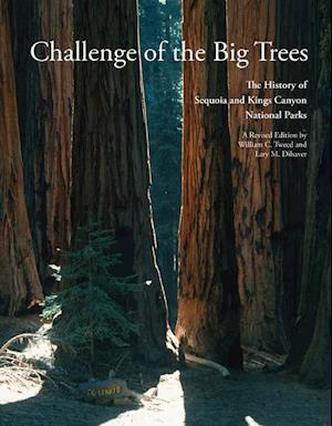 Challenge of the Big Trees af William C. Tweed