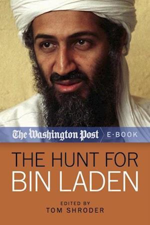 Hunt for Bin Laden af Tom Shroder