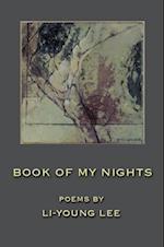 Book of My Nights af Li-Young Lee